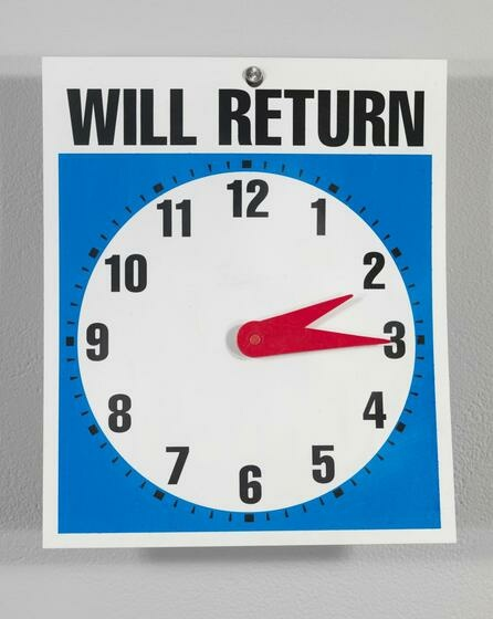 An analog clock set to two o'clock with WILL RETURN written above in capital letters