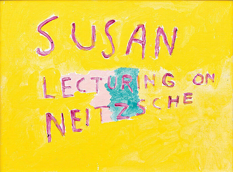 """A painting with text that reads """"Susan lecturing on Neitzsche."""""""