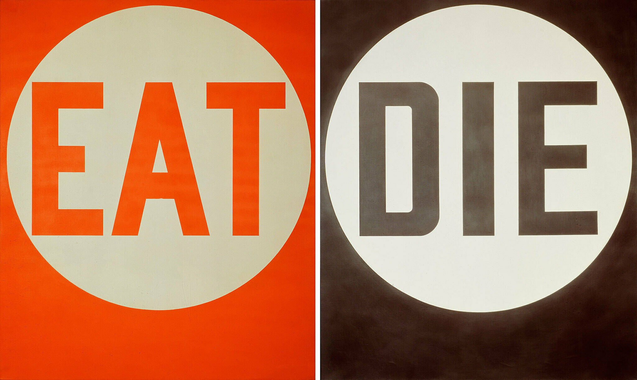 "Art by Robert Indiana with ""Eat"" and ""Die"" in the work."