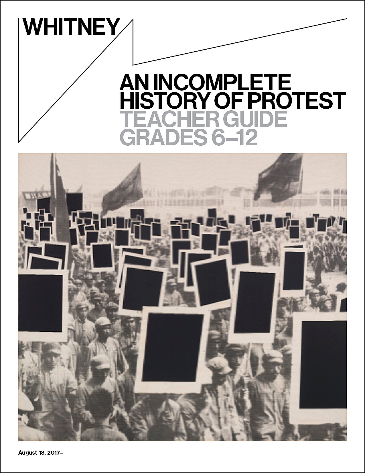 An Incomplete History of Protest Art Teacher Guide.