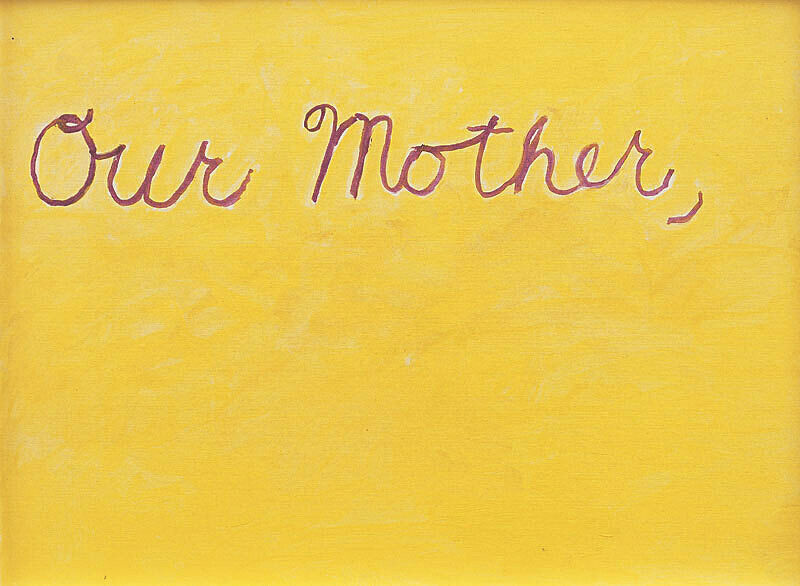 "Yellow background with the text, ""our mother."""