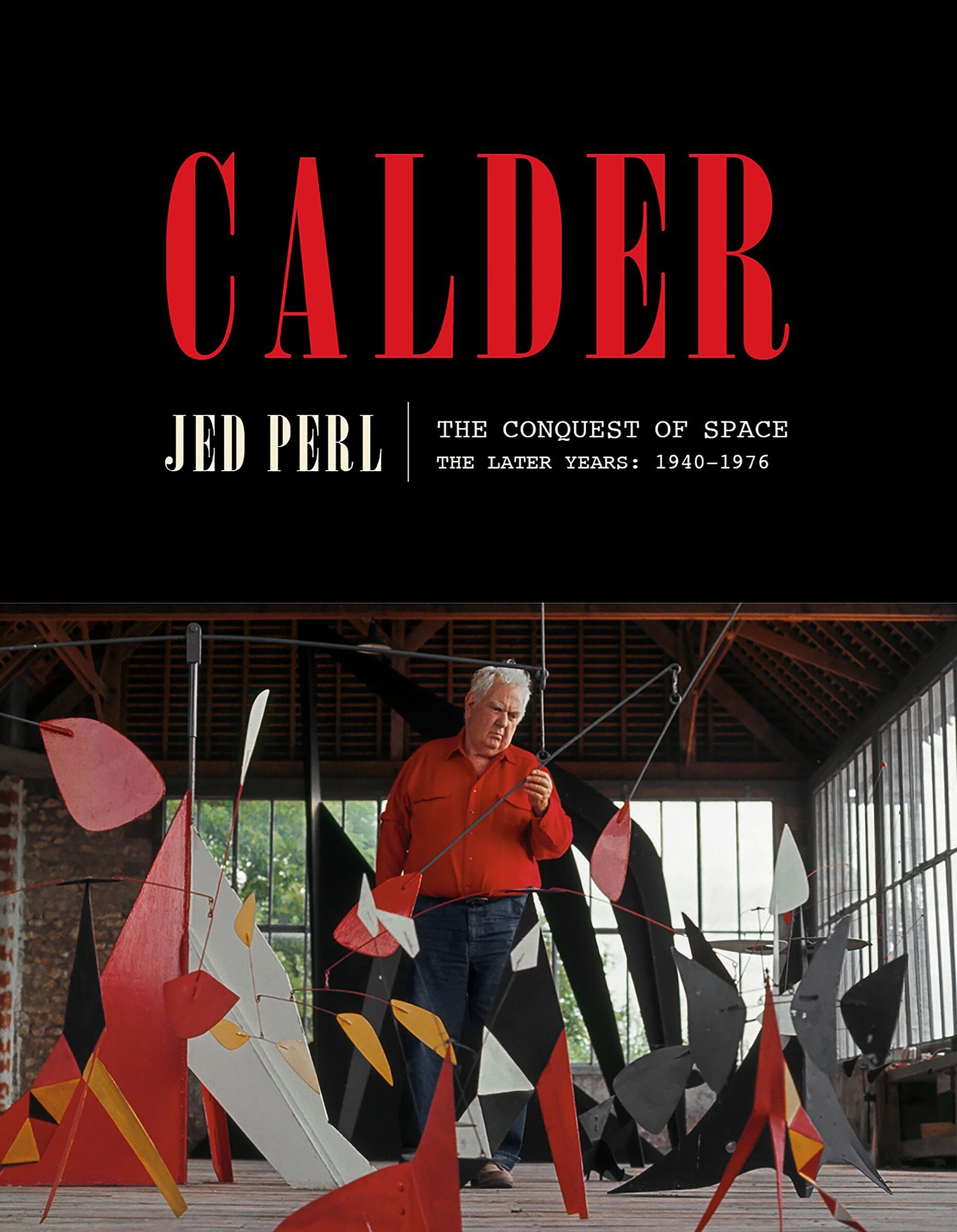 A book cover with a photo of Alexander Calder with his sculptures.